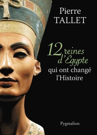 Les 12 reines d'Égypte qui ont changé l'Histoire