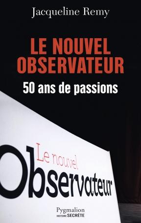 Le Nouvel Observateur, 50 ans de passion