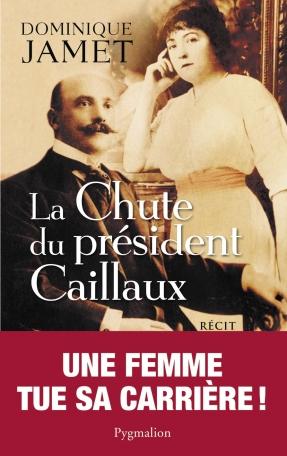 La Chute du Président Caillaux