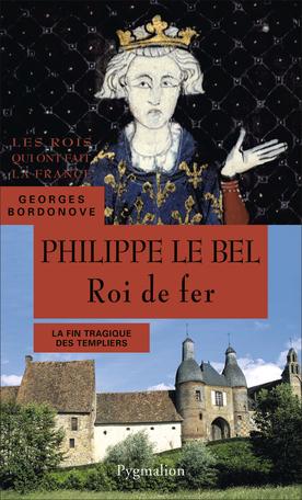 Philippe IV, Roi de fer