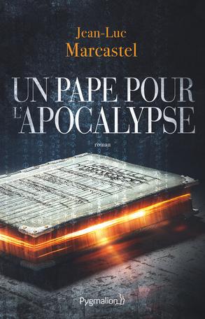 Un Pape pour l'Apocalypse