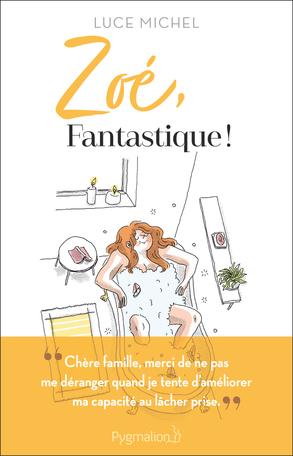 Zoé, fantastique!