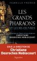 Les Grands Pharaons et leurs œuvres