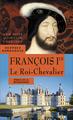 François Ier, 1515-1547