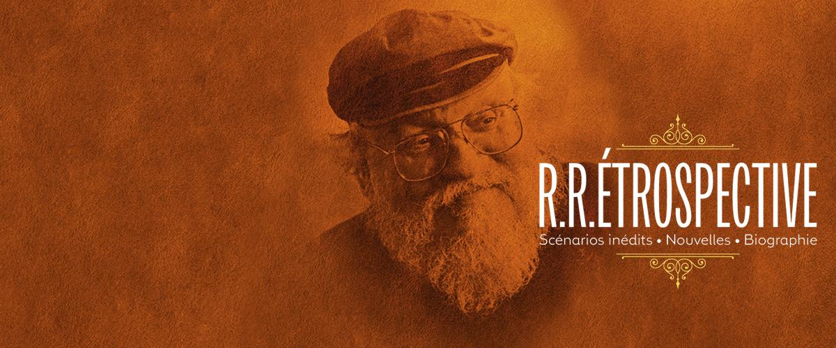 George R.R. Martin - R.R.Étrospective