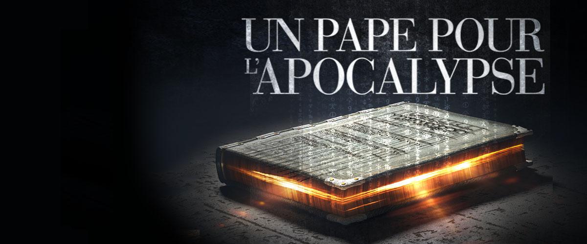 Jean-Luc Marcastel - Un pape pour l'Apocalypse